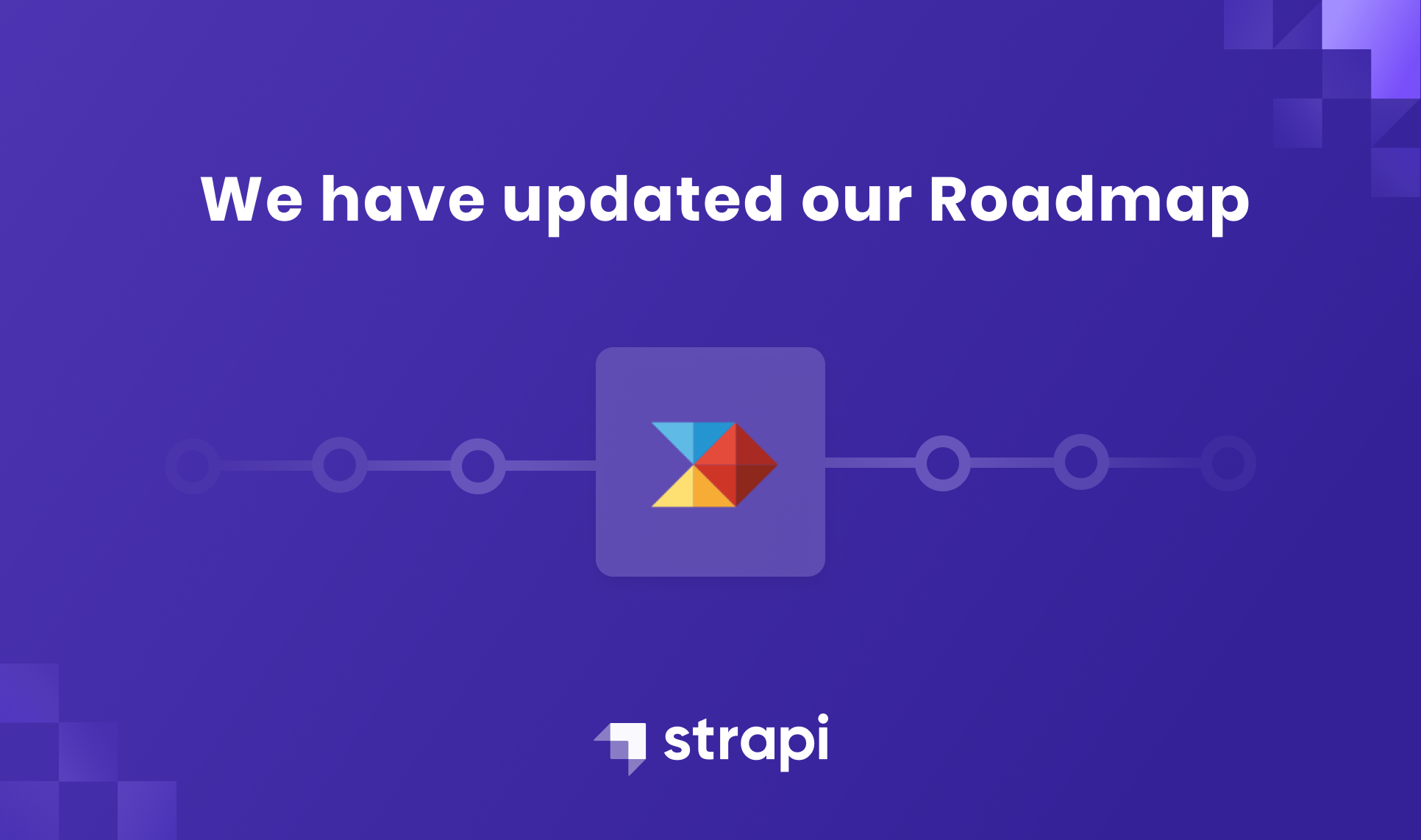 Strapi   We've Updated Our Roadmap
